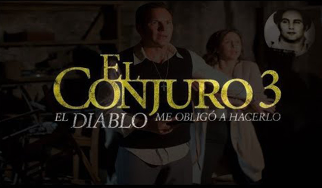 Así podrás ver la tercera entrega de El Conjuro; fecha de estreno en México y EU