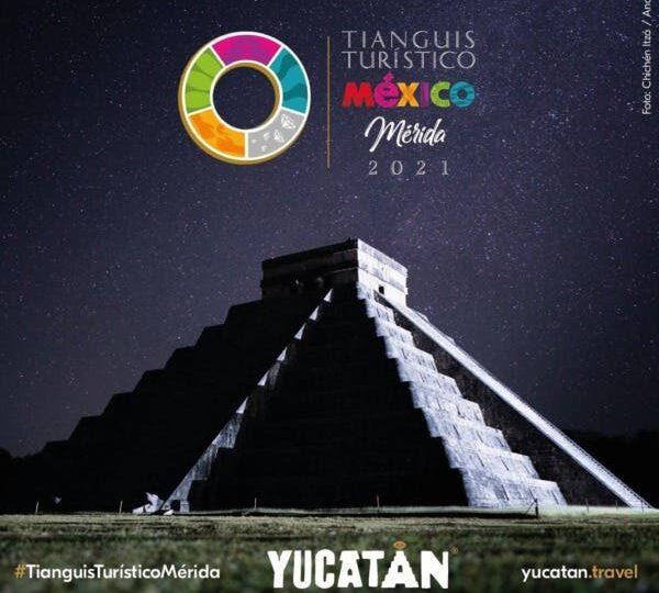 Se Adelantará La Celebración Del Tianguis Turístico 2021 En Mérida